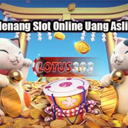 Peluang Menang Slot Online Uang Asli Terpercaya